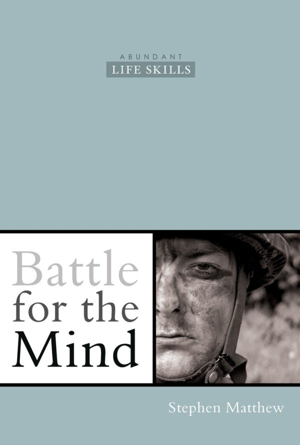 Stephen Matthew - Church Author - Battle for the Mind