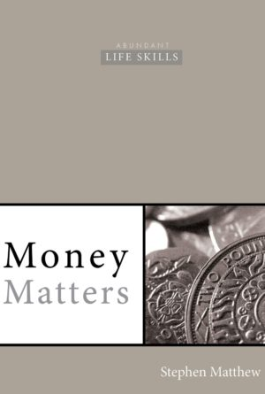 Stephen Matthew - Church Author - Money Matters